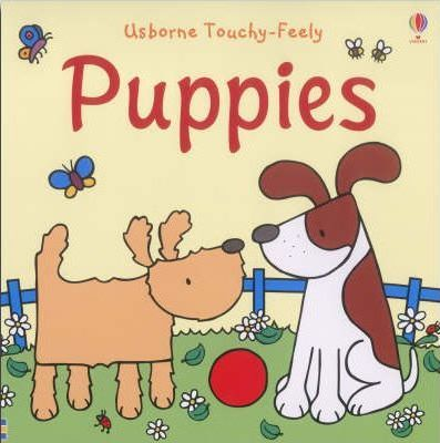 The Usborne Big Touchy Feely Book of Puppies