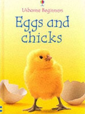 Eggs and Chicks