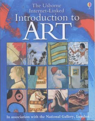 The Usborne Internet-Linked Introduction to Art