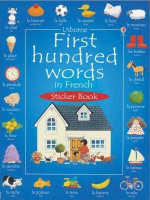 First 100 Words in French Sticker Book