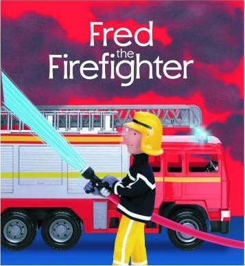 Fred the Fire-fighter
