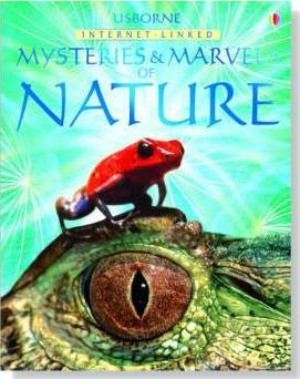 Usborne Internet-Linked Mysteries and Marvels of Nature