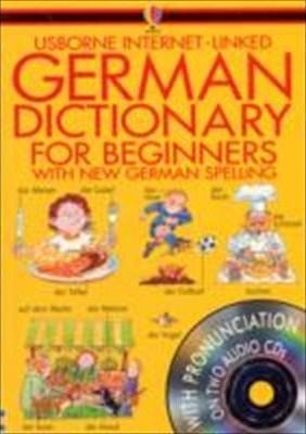 Usborne's Internet-Linked German Dictionary for Beginners