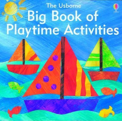 The Big Book of Playtime Activities