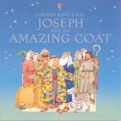 Joseph and His Amazing Coat