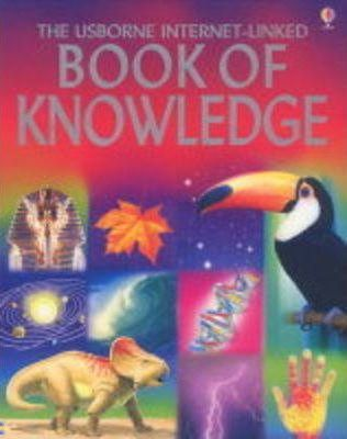 The Usborne Internet-Linked Book of Knowledge