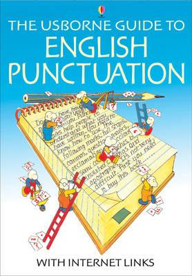 The Usborne Guide to English Punctuation  Internet Linked