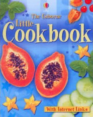 The Usborne Little Cookbook