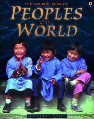 The Usborne Book of Peoples of the World - Internet-linked
