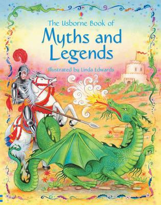 Usborne Book Of Myths, Legends And Stories