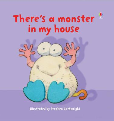 There's a Monster in My House