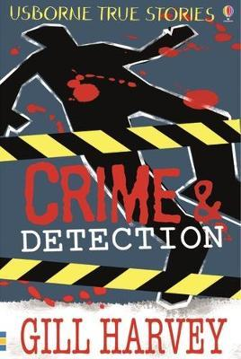 True Stories of Crime and Detection