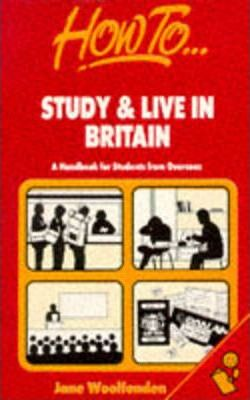 How to Study and Live in Britain