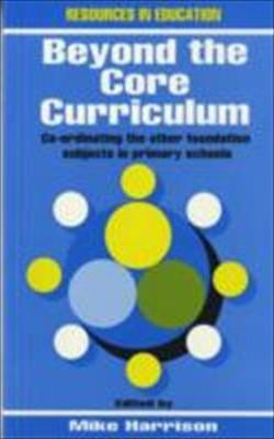 Beyond the Core Curriculum