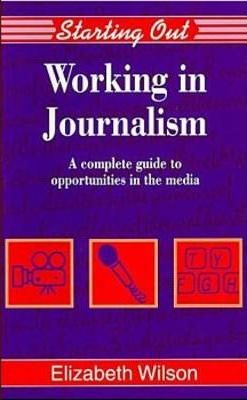 Working in Journalism