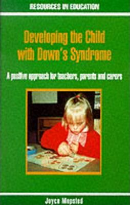 Developing the Child with Down's Syndrome