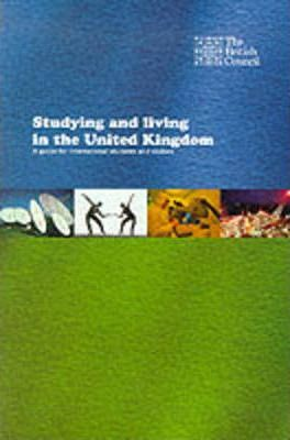 Studying and Living in the United Kingdom
