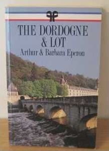 The Dordogne and Lot