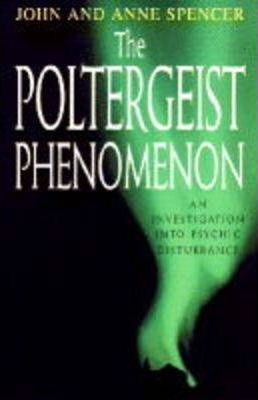 The Poltergeist Phenomenon