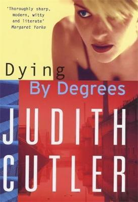 Dying by Degrees