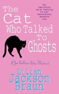The Cat Who Talked to Ghosts (The Cat Who... Mysteries, Book 10)