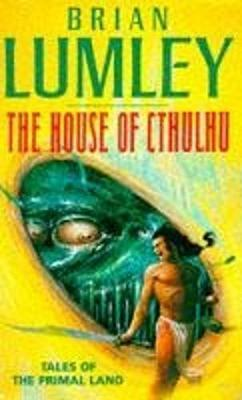 """""""The House of Cthulhu and Other Tales from the Primal Land"""