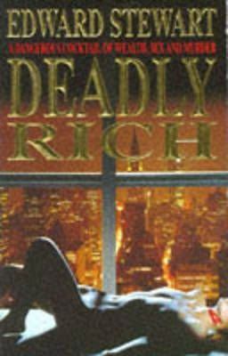 Deadly Rich