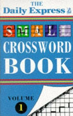 """Daily Express"" Small Crossword Book: v. 1"