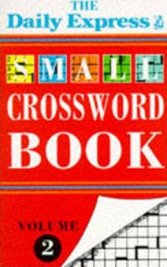 """""""Daily Express"""" Small Crossword Book: v. 2"""