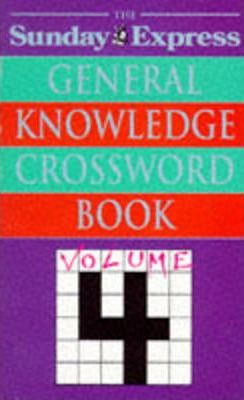 """Sunday Express"" General Knowledge Crossword Book: v. 4"
