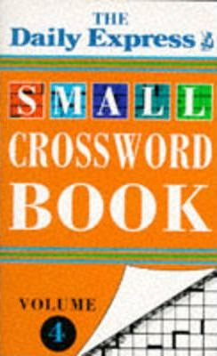 """""""Daily Express"""" Small Crossword Book: v. 4"""