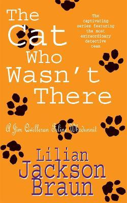 The Cat Who Wasn't There (The Cat Who... Mysteries, Book 14)