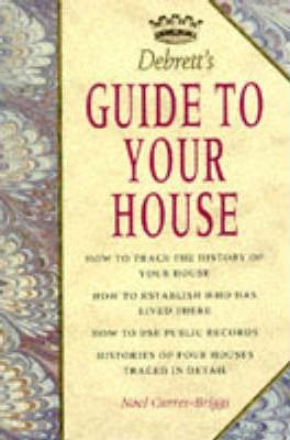 Debrett's Guide to Your House