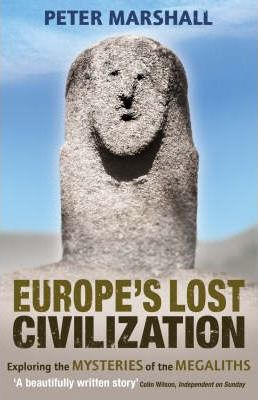 Europe's Lost Civilization