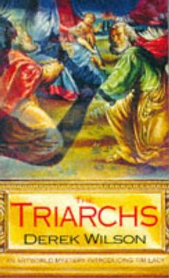 The Triarchs