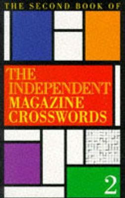 """The Second Book of the """"Independent"""" Magazine Crosswords"""