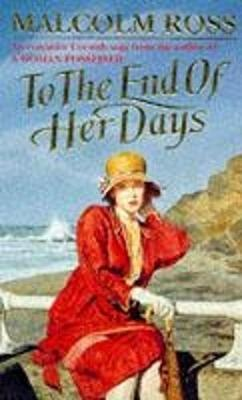 To the End of Her Days