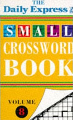 """""""Daily Express"""" Small Crossword Book: v. 8"""
