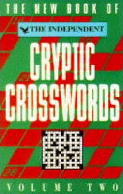 "The New Book of the ""Independent"" Cryptic Crosswords: v. 2"