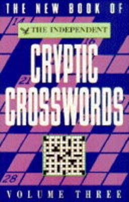 "The New Book of the ""Independent"" Cryptic Crosswords: v. 3"