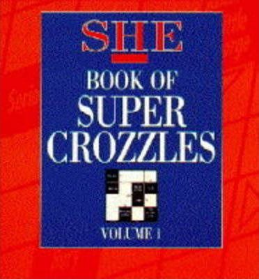 """""""She"""" Book of Supercrozzles: v. 2"""