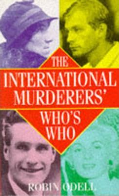 The International Murderers' Who's Who