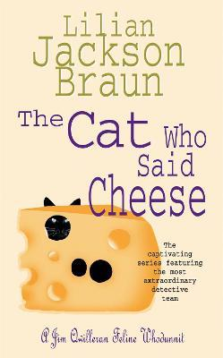 The Cat Who Said Cheese (The Cat Who... Mysteries, Book 18)