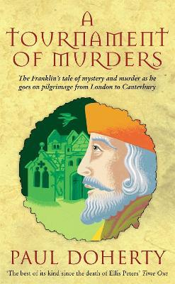 A Tournament of Murders (Canterbury Tales Mysteries, Book 3)