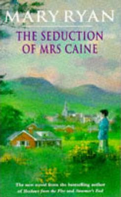 The Seduction of Mrs. Caine