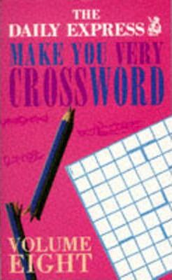 Make You Very Crossword: v. 8