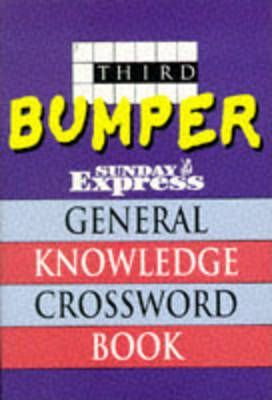 "Third Bumper ""Sunday Express"" General Knowledge Crossword Book"