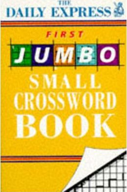 """Daily Express"" First Jumbo Small Crossword Book"