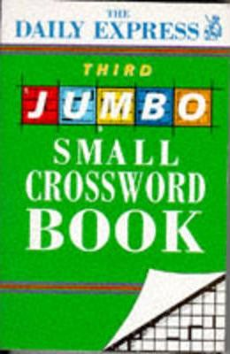 """Daily Express"" Third Jumbo Small Crossword Book"