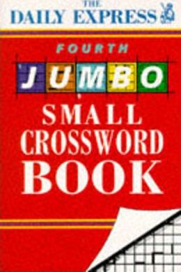 """Daily Express"" Fourth Jumbo Small Crossword Book"